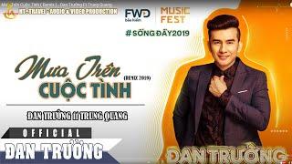 Mưa Trên Cuộc Tình ( Remix ) - Đan Trường Ft Trung Quang