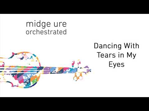 Midge Ure - Dancing With Tears In My Eyes (Orchestrated) (Official Audio)