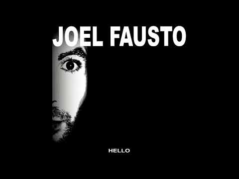 Joel Fausto & Illusion Orchestra - Hello (ALBUM STREAM)