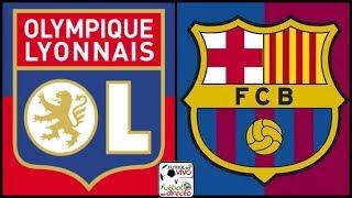 ⚽ LYON VS BARCELONA EN VIVO ⚽ CHAMPIONS LEAGUE   RESULTADO FINAL 0 - 0