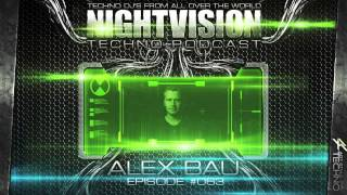 Alex Bau [DE] - NightVision Techno PODCAST 63 pt.2