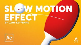Slow Motion Effect - After Effects Tutorial