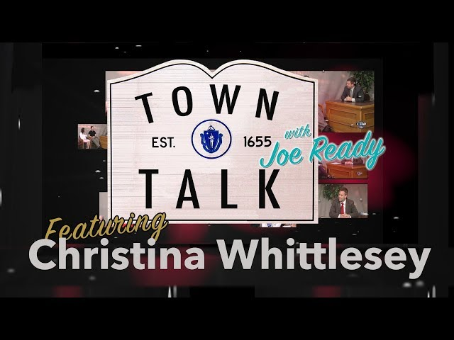Town Talk featuring Christina Whittlesey - March 18, 2019