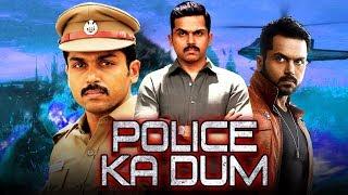 Police Ka Dum (2019) New Released Hindi Dubbed Movie | Karthi, Rakul Preet Singh
