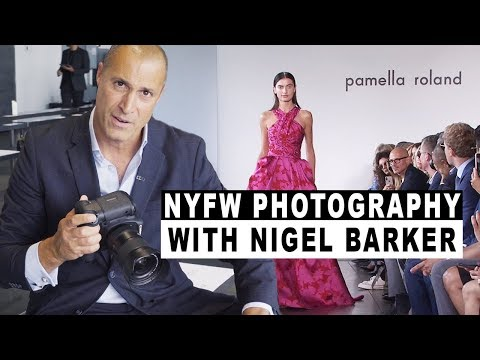 NYFW PHOTOGRAPHY With Nigel Barker