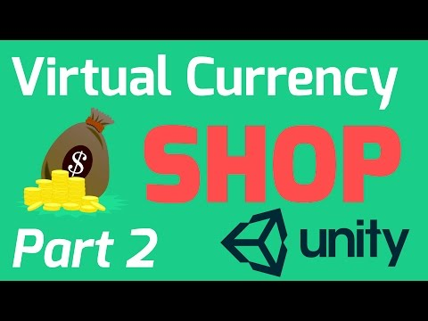 Virtual Currency Shop Tutorial - Part 2 (Unity, C#, JSON)