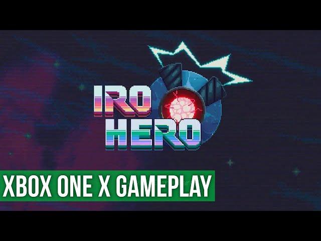 Iro Hero Gameplay - (Xbox One X) HD