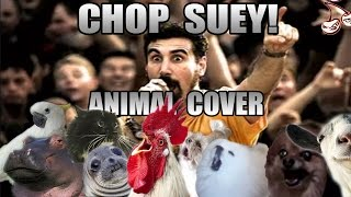 Baixar System Of A Down - Chop Suey! (Animal Cover)