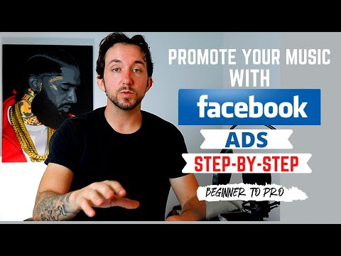 Full Facebook Ads Tutorial For Musical Artists | Music Marketing Guide