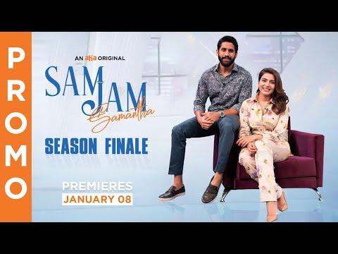 Sam Jam Season Finale Glimpse | Samantha, Naga Chaitanya | An aha Original | Premieres January 8