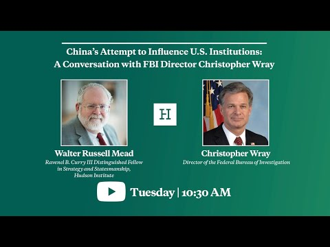 China's Attempt to Influence U.S. Institutions: A Conversation with FBI Director Christopher Wray
