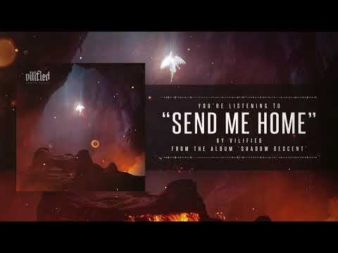Vilified – Death Sequence//Send Me Home