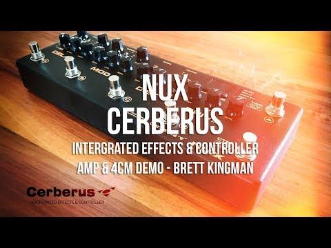 Nux: CERBERUS: Amp & 4CM general demo.