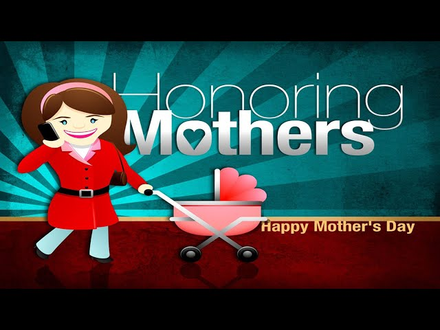Honor Mothers