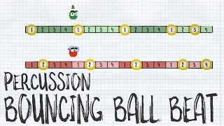Bouncing Ball Beat - Percussion - Home Edition