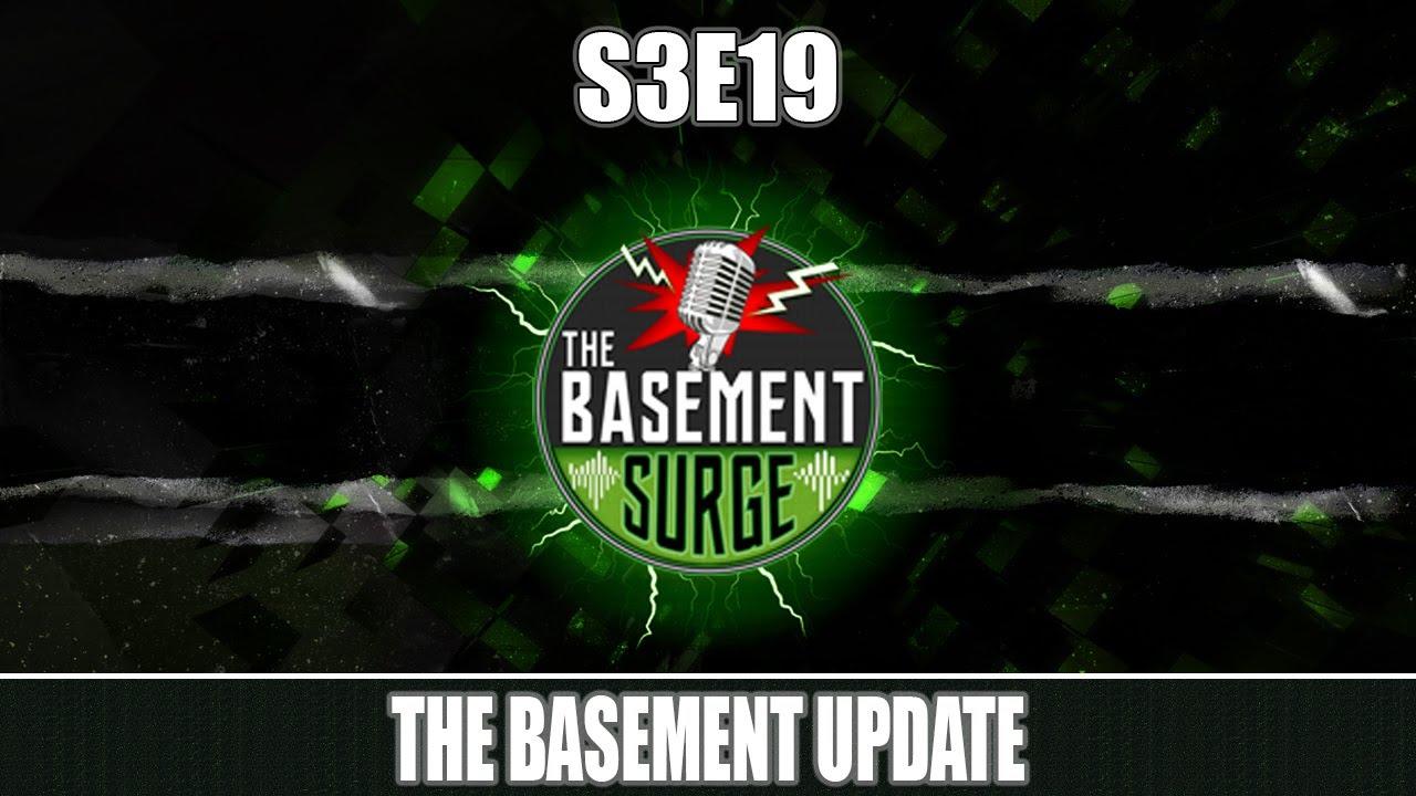 The Basement Update