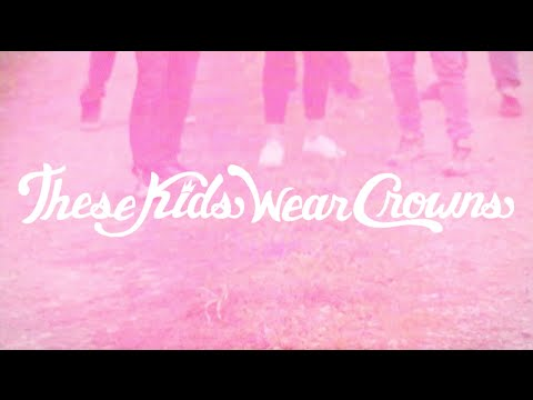 The Best Is Yet To Come - These Kids Wear Crowns