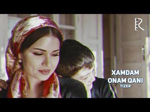 Xamdam - Onam qani (tizer) | Хамдам - Онам кани (тизер)