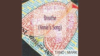 Breathe (Annie's Song)