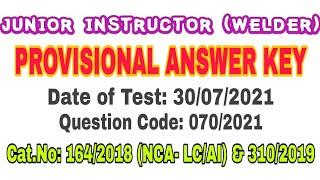 Junior instructor ( welder) |PROVISIONAL ANSWER KEY | cat. no: 164/2018 & 310/2019 @CRACKING PSC