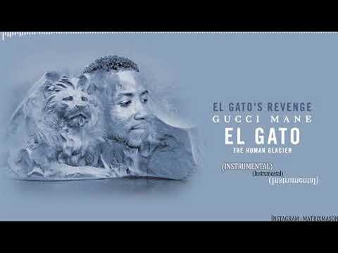 Gucci Mane - El Gato's Revenge (Instrumental)
