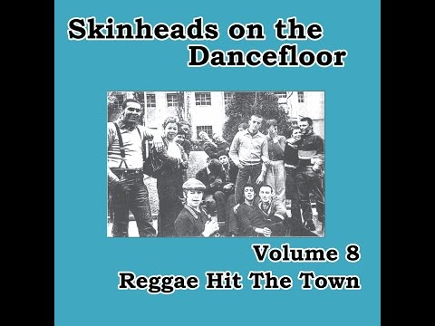 Various Artists - Skinheads on the Dancefloor, Vol. 8 - Reggae Hit the Town (Spirit of 69 Record...