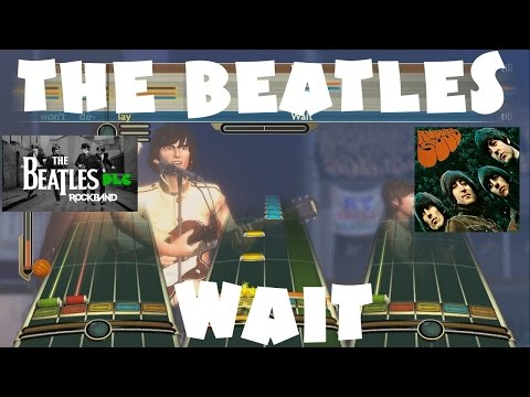 The Beatles - Wait - The Beatles Rock Band DLC Expert Full Band (December 15th, 2009)