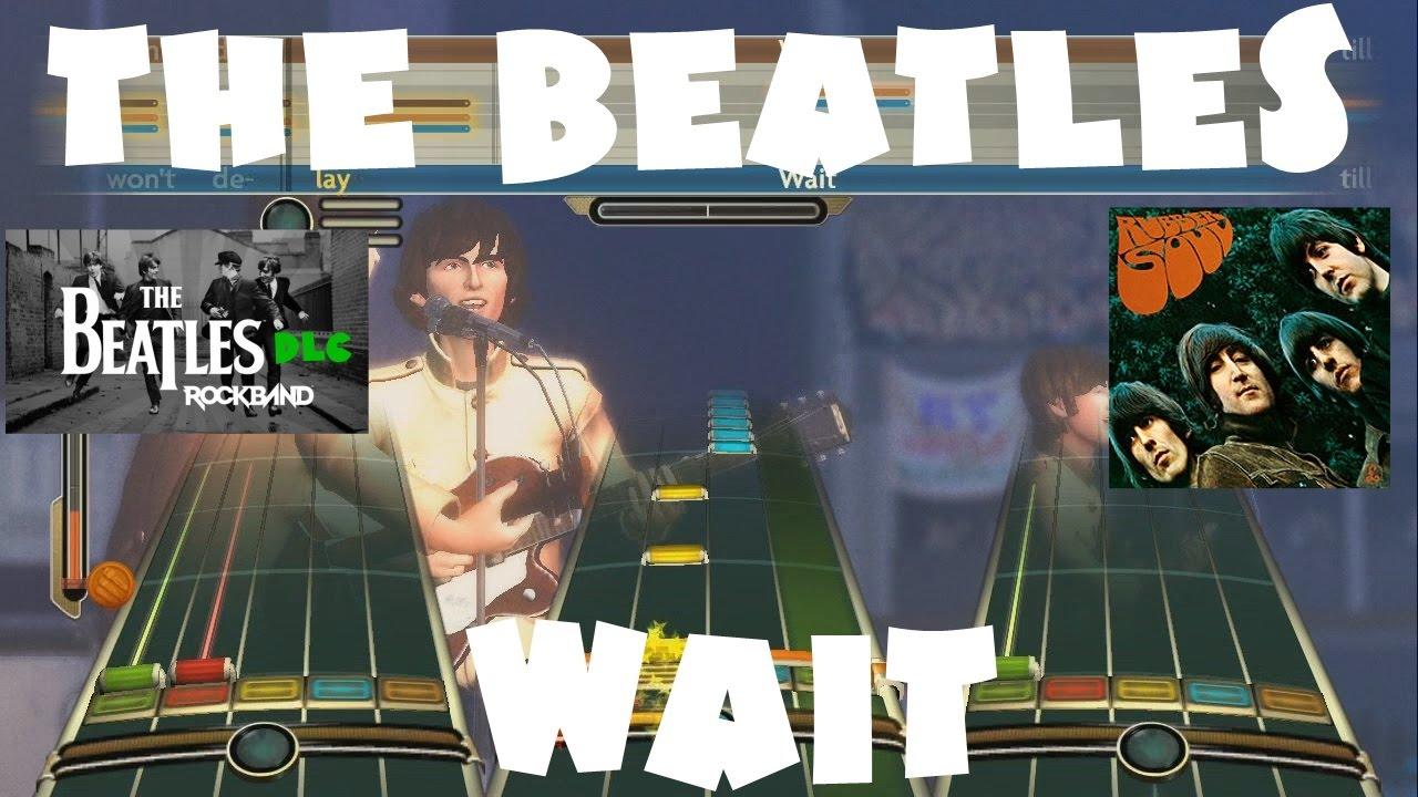 The Beatles - Wait - The Beatles Rock Band DLC Expert Full Band (December  15th, 2009)