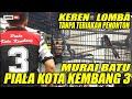 Keren Lomba Tanpa Teriakan Penonton Tiket Utama Murai Batu Piala Kota Kembang   Mp3 - Mp4 Download