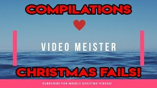 TOP Ultimate Christmas Fail Compilations | Funny Compilations | Hilarious Fails | 2018