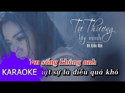 Võ Kiều Vân - Tự Thương Lấy Mình [Karaoke]
