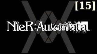 Прохождение Nier:Automata [15]