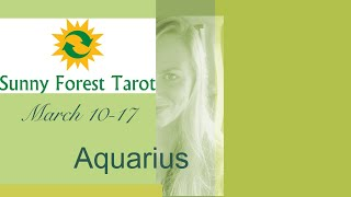 AQUARIUS...MARCH 10-17....This CONNECTION is why ALLthis has been happening!🍀🥰🍀