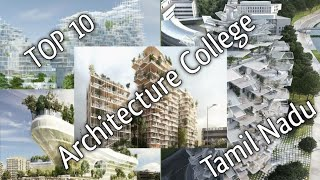 Top 10 Architecture College in Tamilnadu