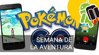 Nuevo evento Pokémon Go: semana de la aventura