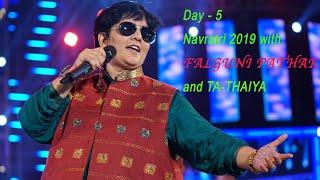 #falgunipathak #navratri2019 Falguni Pathak Navratri 2019 - Day 5
