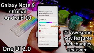 Galaxy Note 9 Official Android 10 update 25 NEW awesome features and changes One UI 2.0