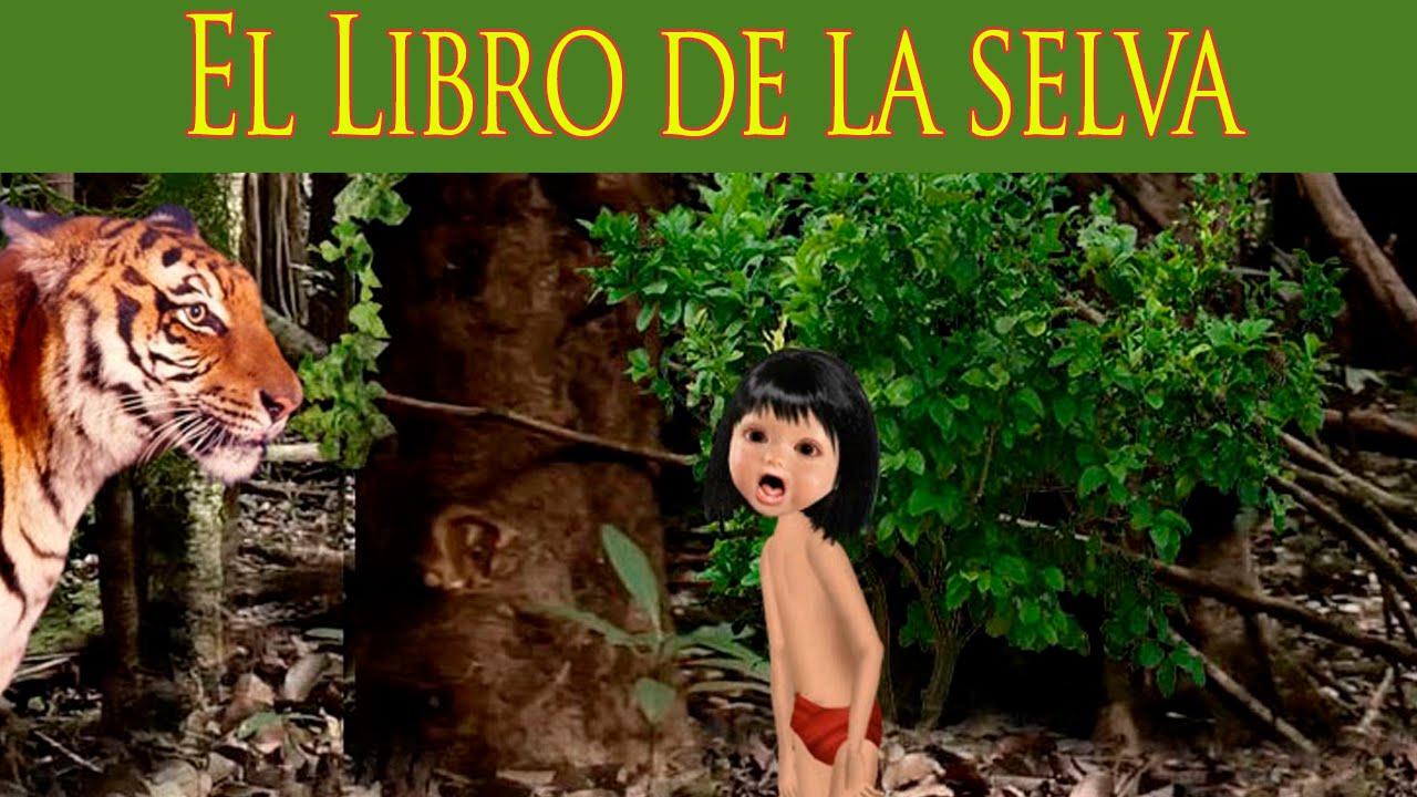 El Libro de la Selva. Video Cuento Infantil en Español