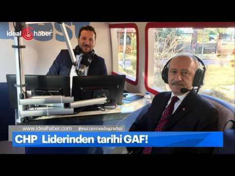 Kemal Kılıçdaroğlu Best FM Başkanlık Gafı - idealhaber.com