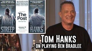 Tom Hanks on Playing Ben Bradlee - the Warrior of The Washington Post