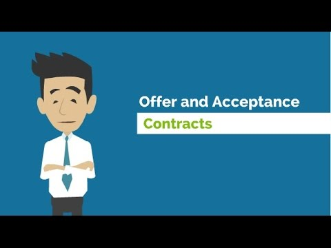 What is Offer and Acceptance? (Contracts)