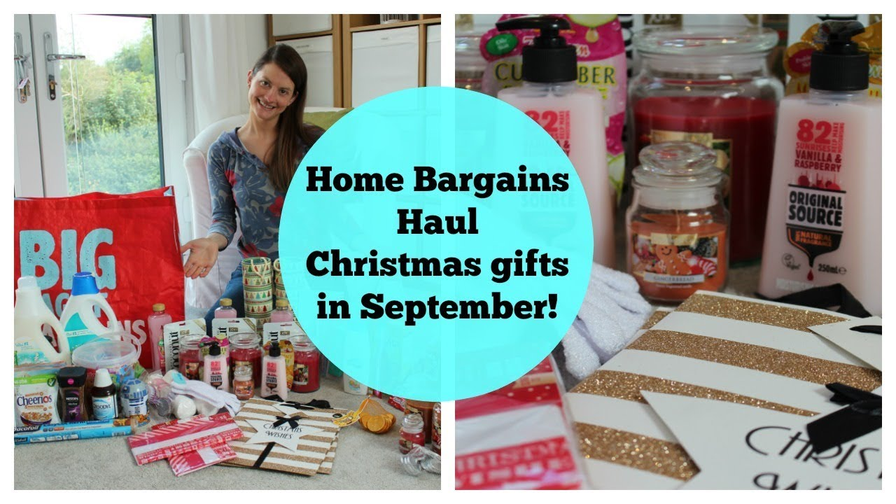 Home Bargains Haul Christmas Gifts In September Christmas Gift Ideas Youtube