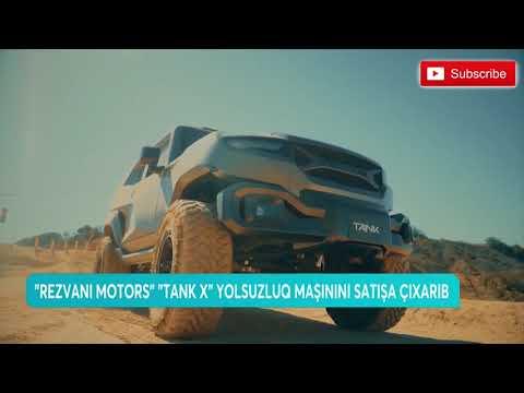 """""""rezvani-motors""""-""""tank-x""""-yolsuzluq-maşınını-satışa-çıxarıb"""