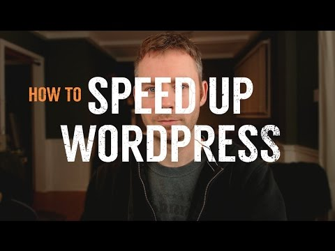 How To Speed Up Wordpress - Optimization Guide for Shared Hosting