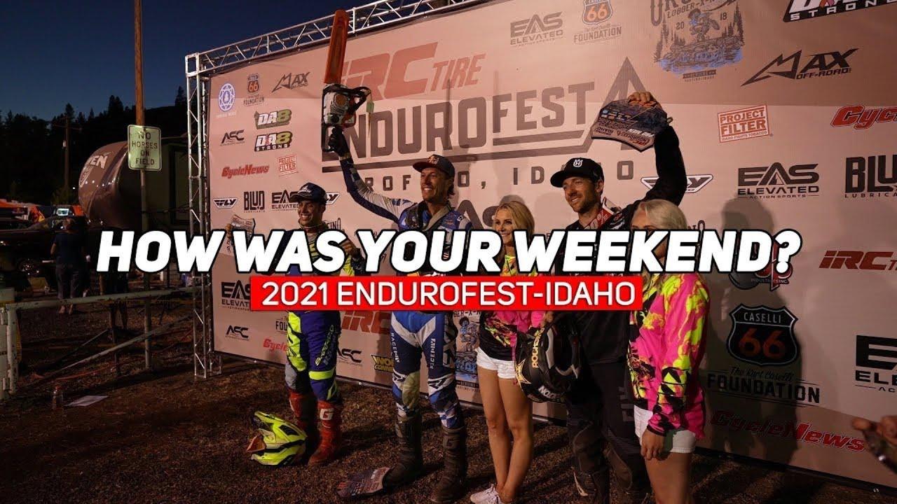 How Was Your Weekend? 2021 IRC Endurofest-Idaho athlete interviews (Video by Enduro Wurx)