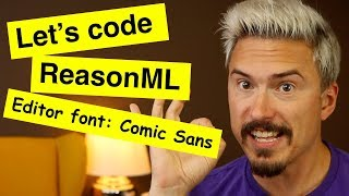 Let's code a speed typing game with ReasonML and Comic Sans as editor font