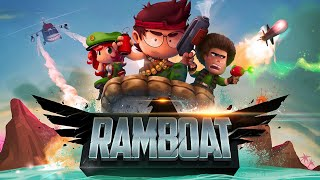 Ramboat Official Launch Trailer (iOS/Android/Amazon)
