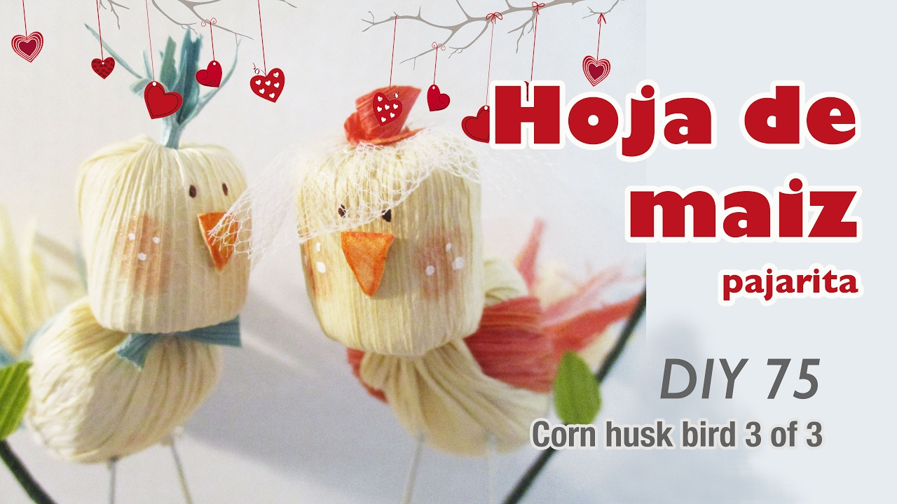 Corn Husk Crafts 76 Hoja De Maíz Manualidades Youtube