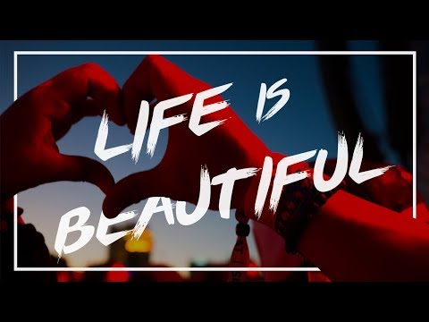 Life is Beautiful Festival 2017 Aftermovie