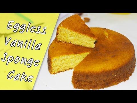 Eggless Vanilla Sponge Cake   Eggless Sponge Cake Recipe   Basic Sponge Cake   Kanak's Kitchen